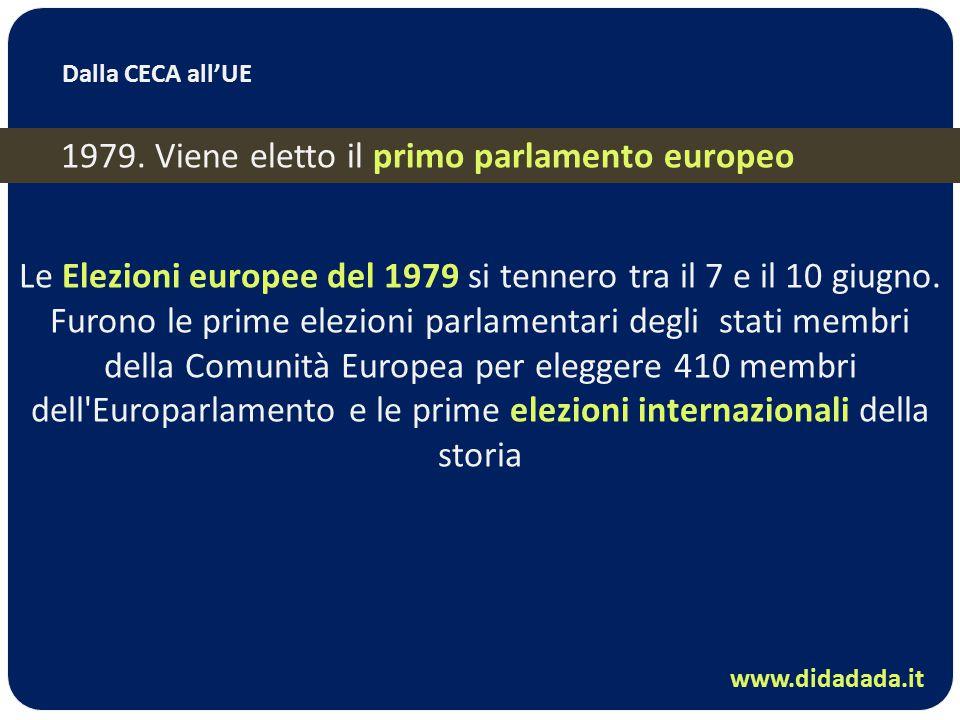 Le Elezioni europee del 1979 si tennero tra il 7 e il 10 giugno. Furono le prime elezioni parlamentari degli stati membri della Comunità Europea per e