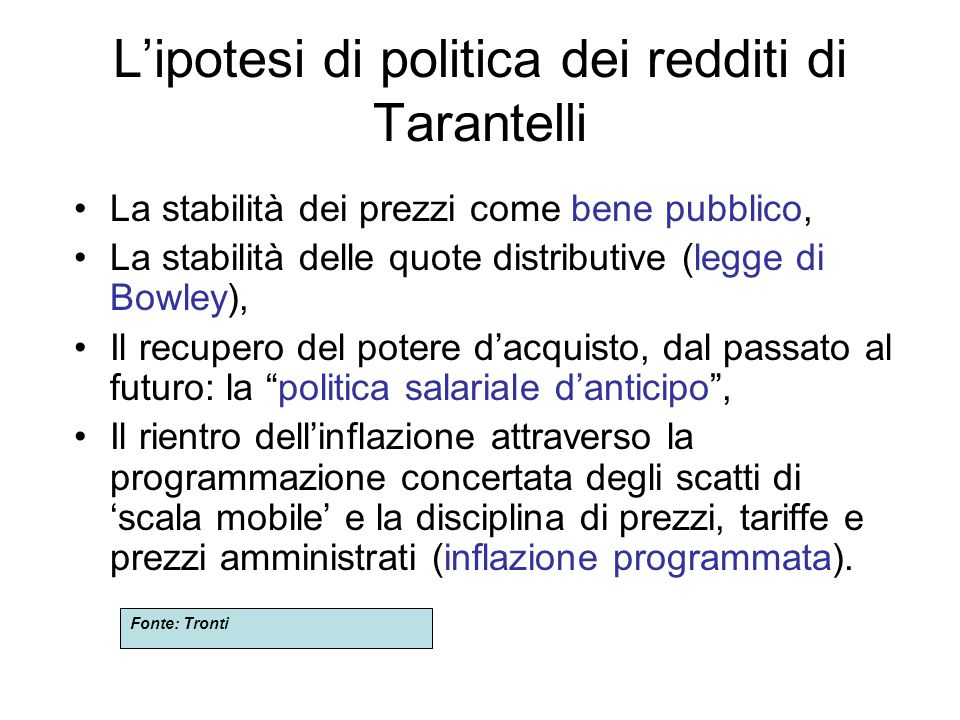 POLITICHE DEI REDDITI IN ITALIA '92/'93 (b) per ciò che concerne prezzi e tariffe pubbliche, viene fissato un tetto di aumento del 3,4% per il 1993 e di un valore coerente con il tasso di inflazione programmato per gli anni successivi; vengono istituite Autorità autonome garanti del controllo e della regolamentazione dei prezzi pubblici per gli aspetti riguardanti il fisco, viene rivisto il sistema contributivo per contrastare il fenomeno dell'elusione e dell'evasione fiscale qualche riferimento alla politica industriale viene fatto, nel proposito di sostenere la vitalità del sistema produttivo italiano e di incentivare gli investimenti nella ricerca scientifica e nell'innovazione tecnologica.