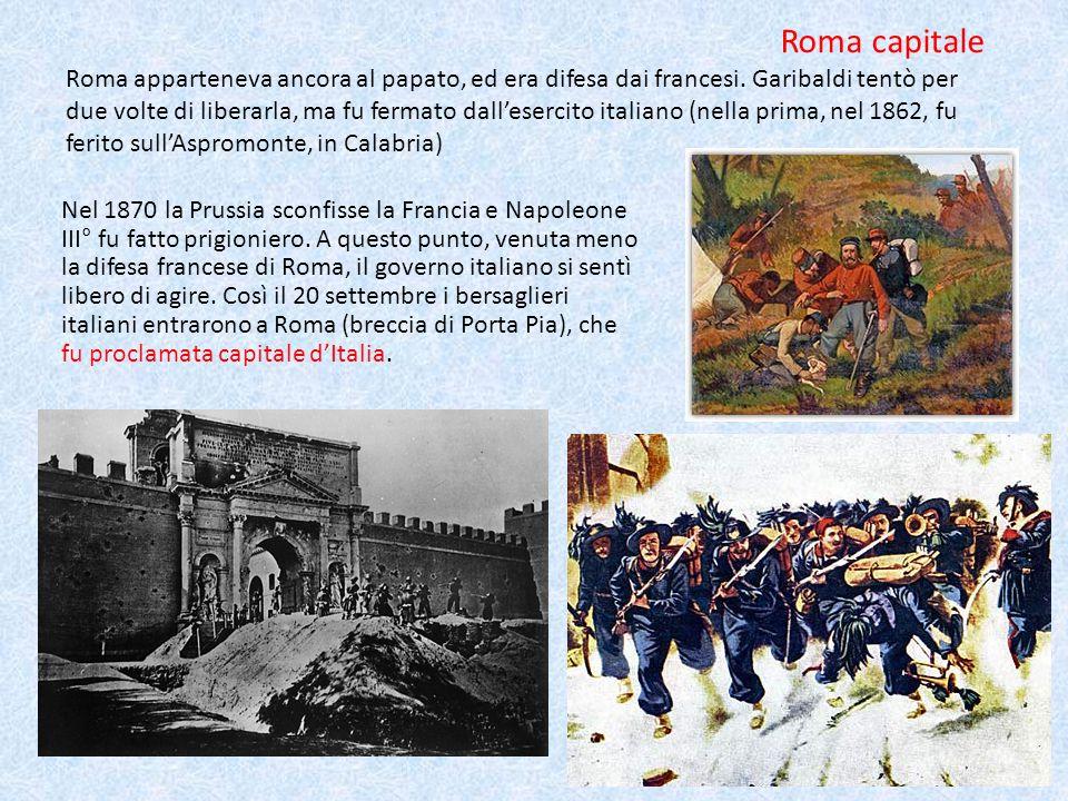 Nel 1870 la Prussia sconfisse la Francia e Napoleone III° fu fatto prigioniero.