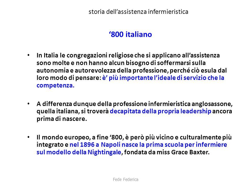storia dell'assistenza infermieristica '800 italiano In Italia le congregazioni religiose che si applicano all'assistenza sono molte e non hanno alcun