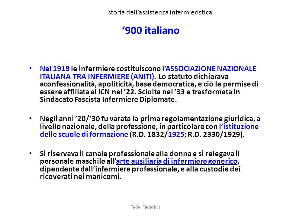 storia dell'assistenza infermieristica '900 italiano Nel 1919 le infermiere costituiscono l'ASSOCIAZIONE NAZIONALE ITALIANA TRA INFERMIERE (ANITI). Lo