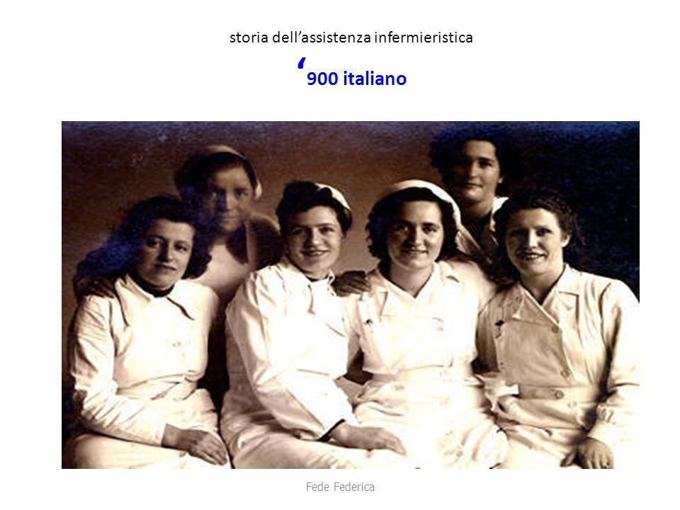 storia dell'assistenza infermieristica ' 900 italiano Fede Federica