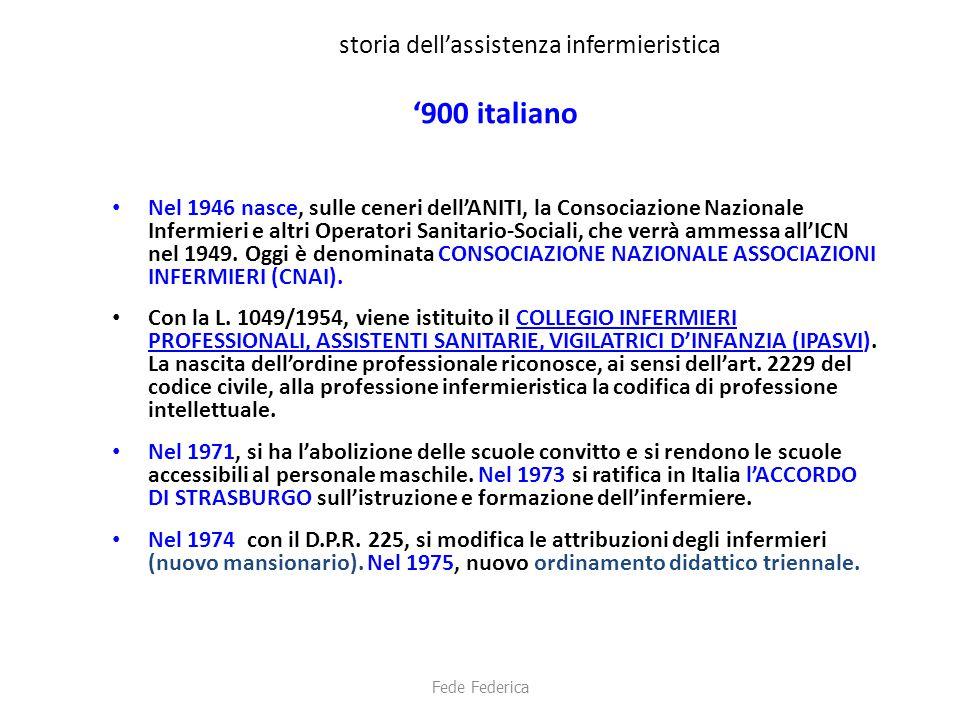 storia dell'assistenza infermieristica '900 italiano Nel 1946 nasce, sulle ceneri dell'ANITI, la Consociazione Nazionale Infermieri e altri Operatori