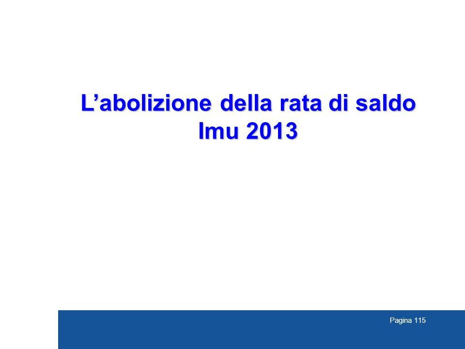Pagina 115 L'abolizione della rata di saldo Imu 2013