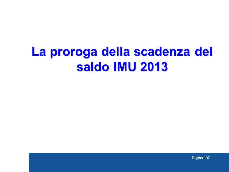 Pagina 137 La proroga della scadenza del saldo IMU 2013