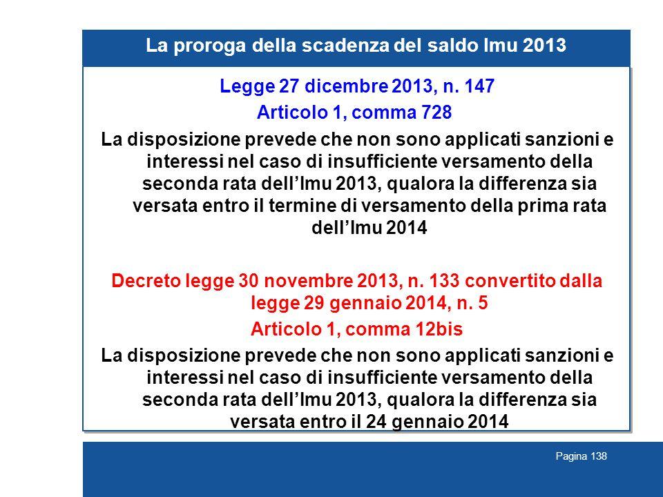 Pagina 138 La proroga della scadenza del saldo Imu 2013 Legge 27 dicembre 2013, n.