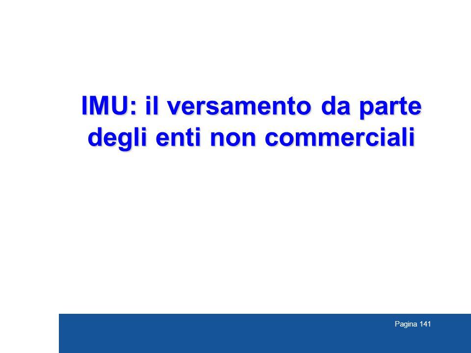 Pagina 141 IMU: il versamento da parte degli enti non commerciali