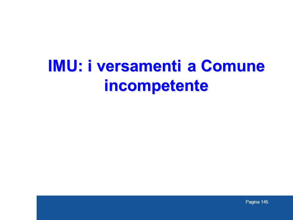Pagina 145 IMU: i versamenti a Comune incompetente