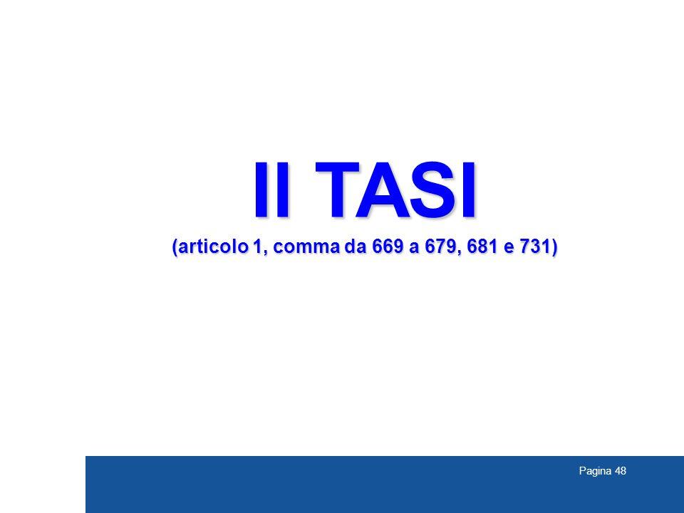 Pagina 48 Il TASI (articolo 1, comma da 669 a 679, 681 e 731)