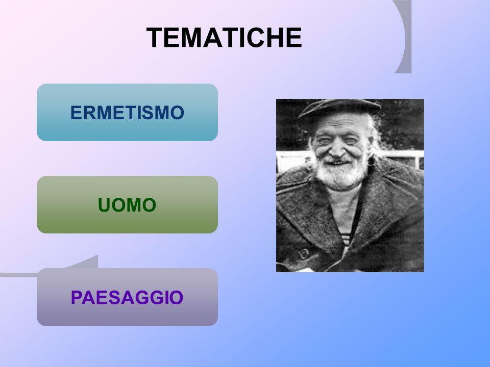 TEMATICHE UOMO PAESAGGIO ERMETISMO