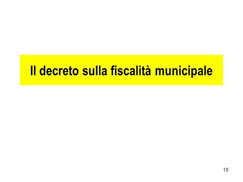 10 Il decreto sulla fiscalità municipale
