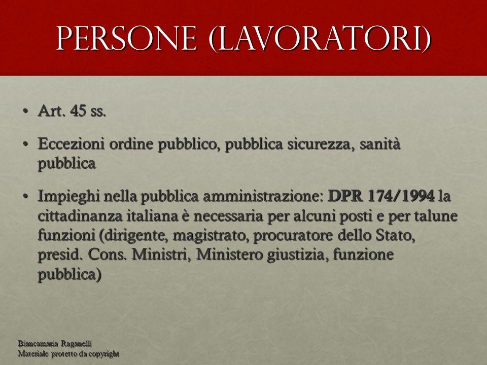 Persone (lavoratori) Art.45 ss.Art. 45 ss.