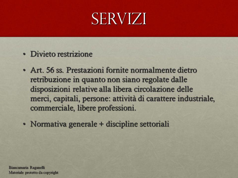 Servizi Divieto restrizioneDivieto restrizione Art.