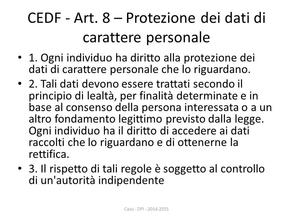 CEDF - Art. 8 – Protezione dei dati di carattere personale 1.
