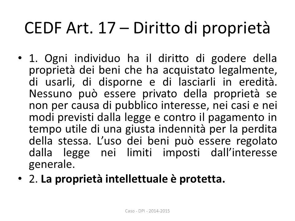CEDF Art. 17 – Diritto di proprietà 1.