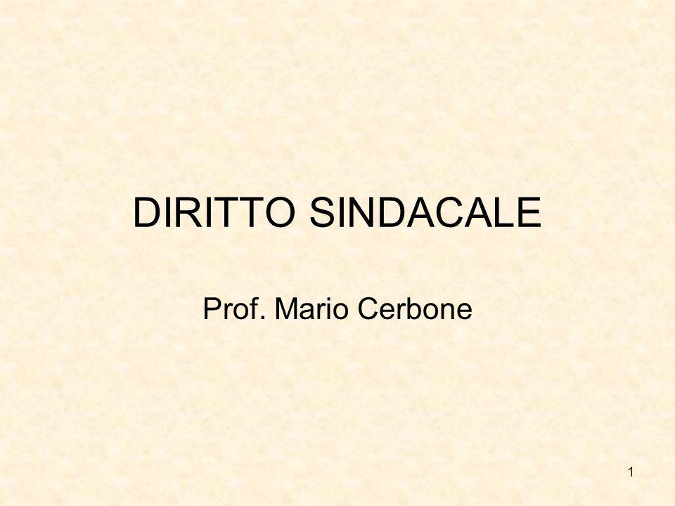 1 DIRITTO SINDACALE Prof. Mario Cerbone