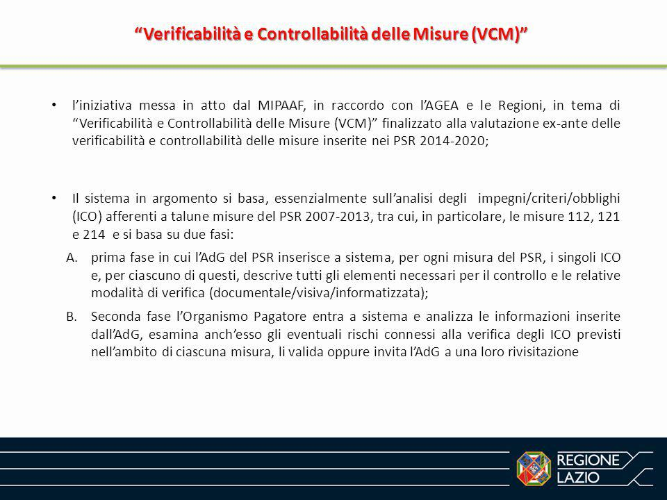 """""""Verificabilità e Controllabilità delle Misure (VCM)"""" l'iniziativa messa in atto dal MIPAAF, in raccordo con l'AGEA e le Regioni, in tema di """"Verifica"""