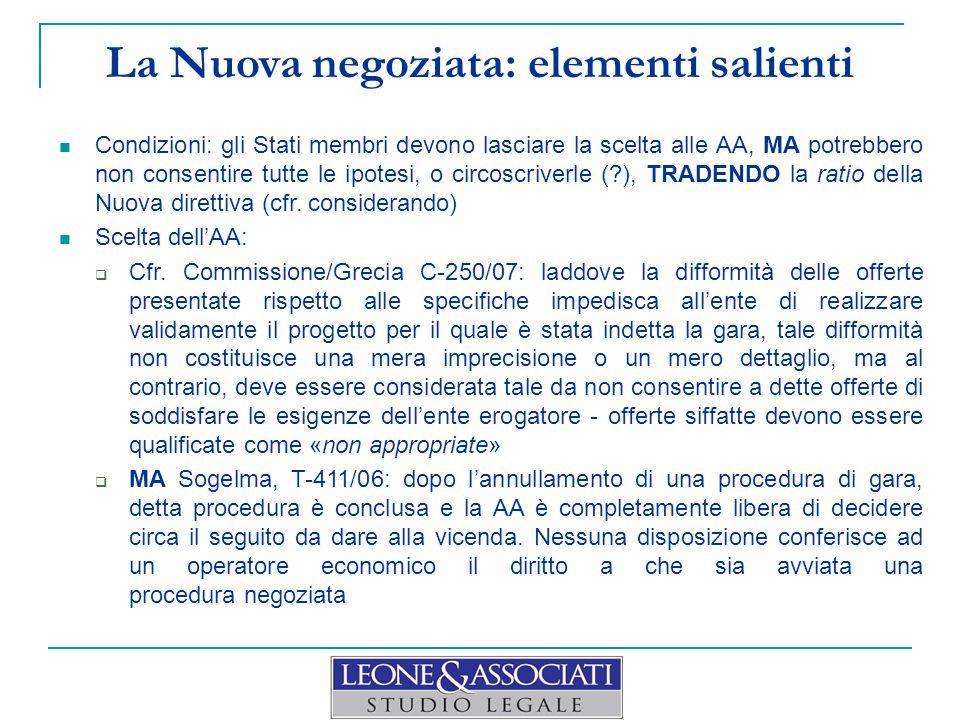 La Nuova negoziata: elementi salienti Condizioni: gli Stati membri devono lasciare la scelta alle AA, MA potrebbero non consentire tutte le ipotesi, o