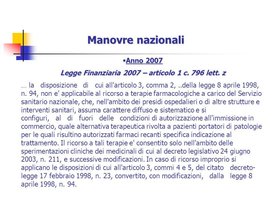 Manovre nazionali  Anno 2007 Legge Finanziaria 2007 – articolo 1 c.