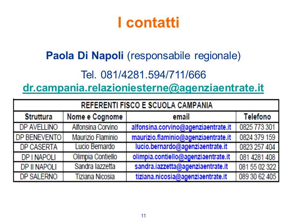 11 I contatti Paola Di Napoli (responsabile regionale) Tel. 081/4281.594/711/666 dr.campania.relazioniesterne@agenziaentrate.it dr.campania.relazionie