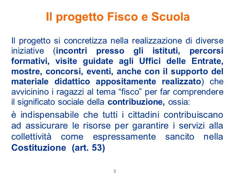 3 Il progetto si concretizza nella realizzazione di diverse iniziative (incontri presso gli istituti, percorsi formativi, visite guidate agli Uffici d