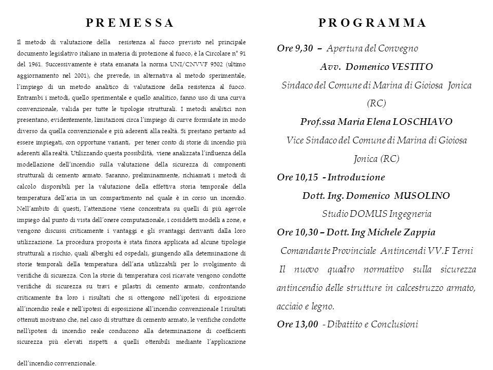 Il metodo di valutazione della resistenza al fuoco previsto nel principale documento legislativo italiano in materia di protezione al fuoco, è la Circolare n° 91 del 1961.