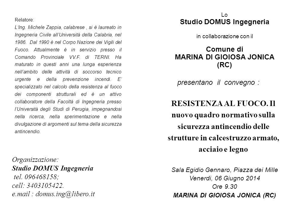 Lo Studio DOMUS Ingegneria in collaborazione con il Comune di MARINA DI GIOIOSA JONICA (RC) RESISTENZA AL FUOCO.