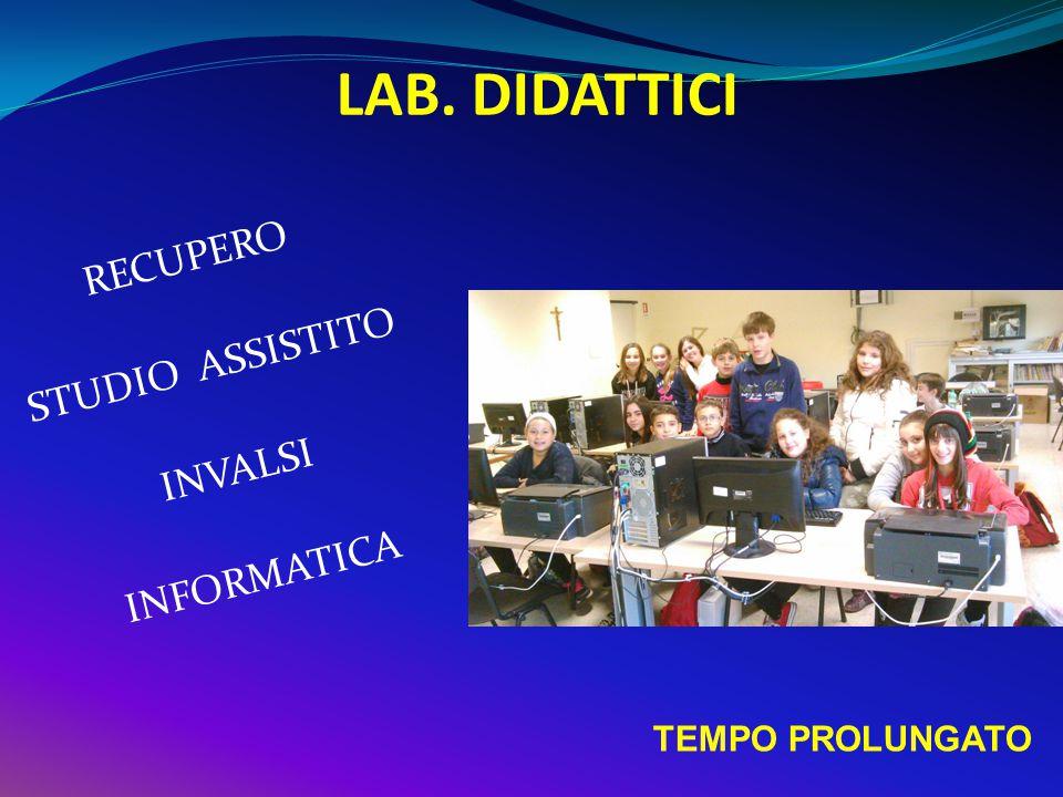 LAB. DIDATTICI RECUPERO STUDIO ASSISTITO INVALSI INFORMATICA TEMPO PROLUNGATO