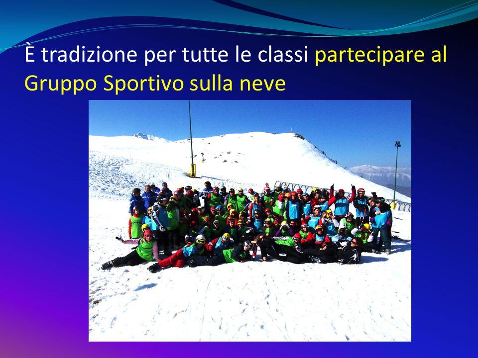 È tradizione per tutte le classi partecipare al Gruppo Sportivo sulla neve