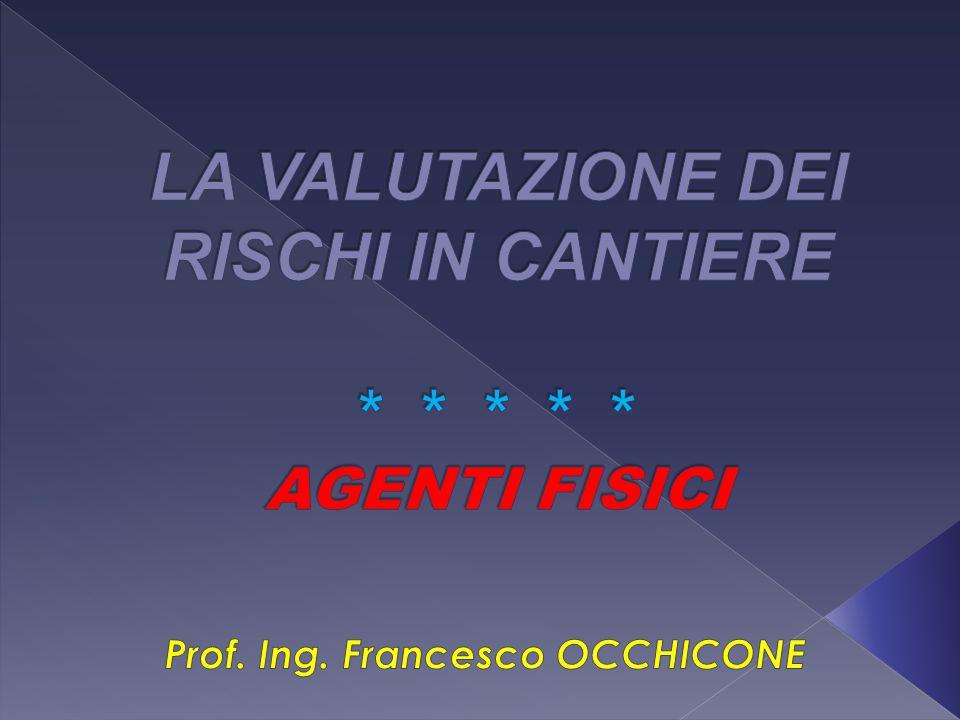 Presentazione La valutazione dei rischi connessi alla PRESENZA DI ...