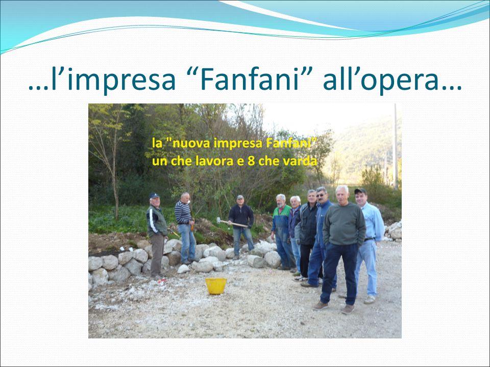 "…l'impresa ""Fanfani"" all'opera…"