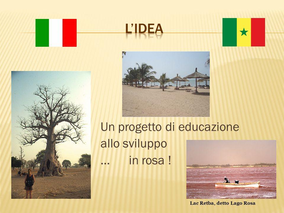 Un progetto di educazione allo sviluppo … in rosa ! Lac Retba, detto Lago Rosa