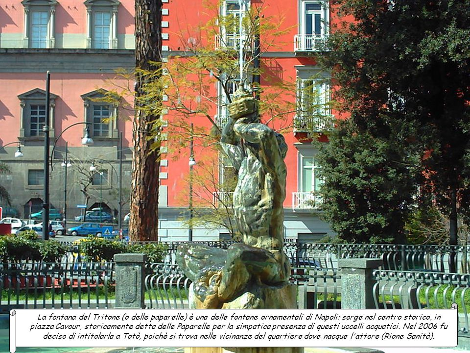 La fontana del Carciofo, una delle fontane moderne di Napoli, sita al centro di piazza Trieste e Trento fu commissionata negli anni cinquanta dal sind