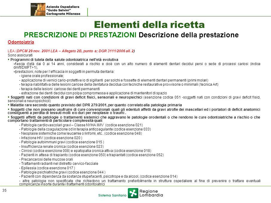 Odontoiatria LEA (DPCM 29 nov.2001 LEA – Allegato 2B, punto a; DGR 3111/2006 all.