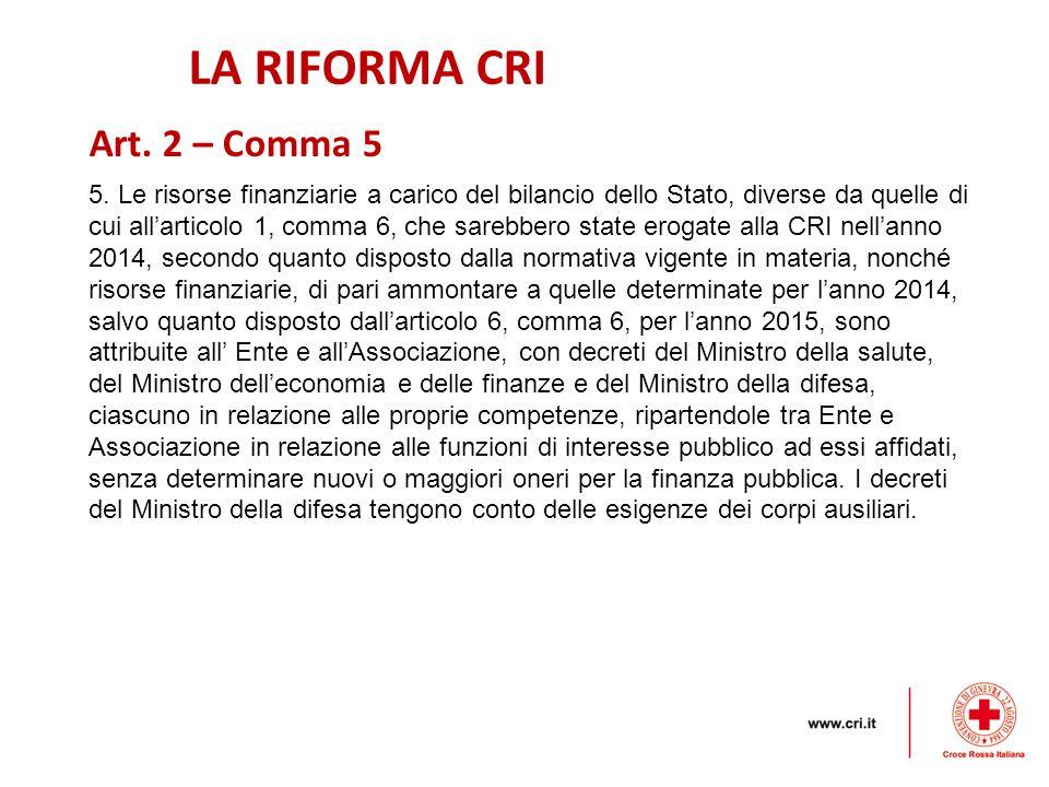 LA RIFORMA CRI 5.