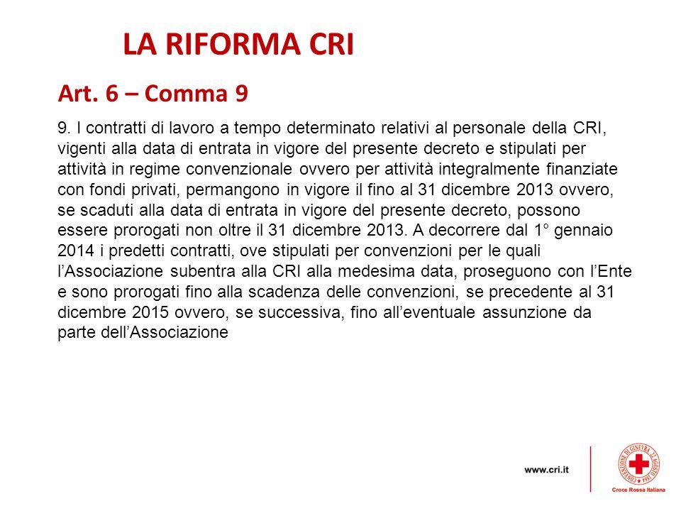 LA RIFORMA CRI 9.