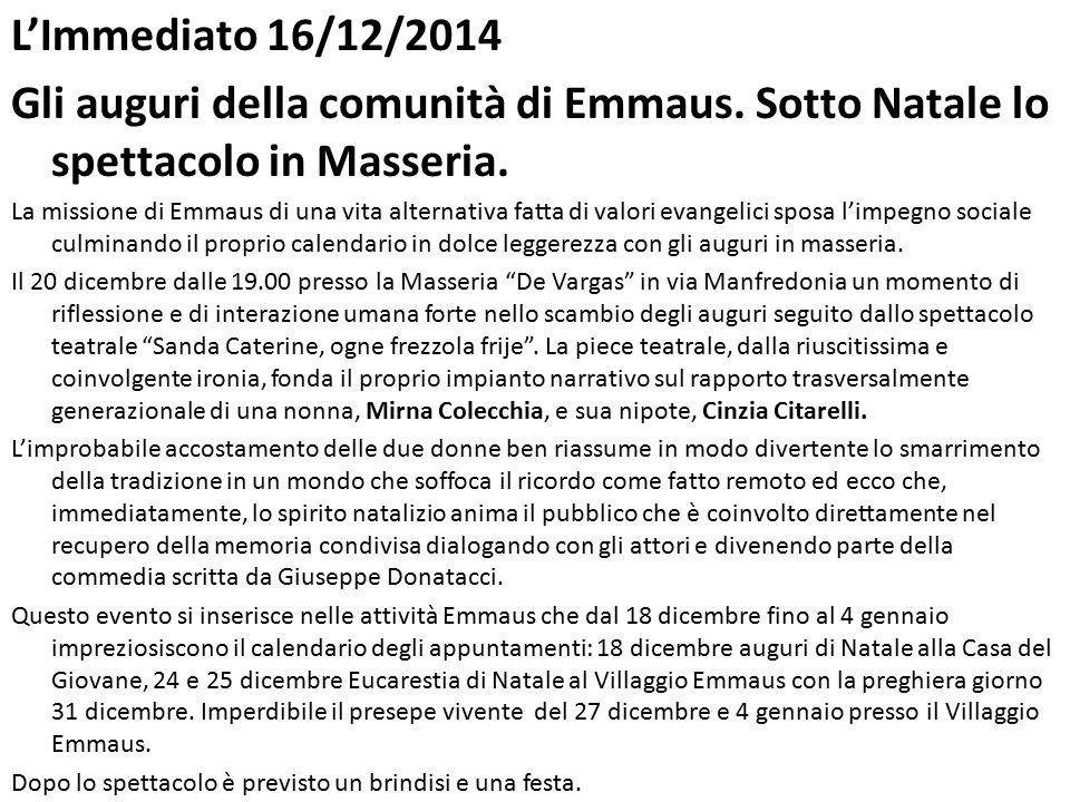 L'Immediato 16/12/2014 Gli auguri della comunità di Emmaus.