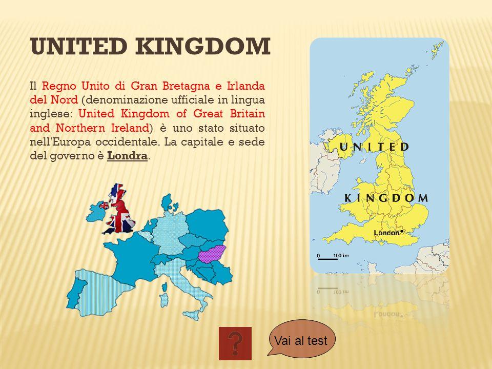 UNITED KINGDOM Il Regno Unito di Gran Bretagna e Irlanda del Nord (denominazione ufficiale in lingua inglese: United Kingdom of Great Britain and Nort