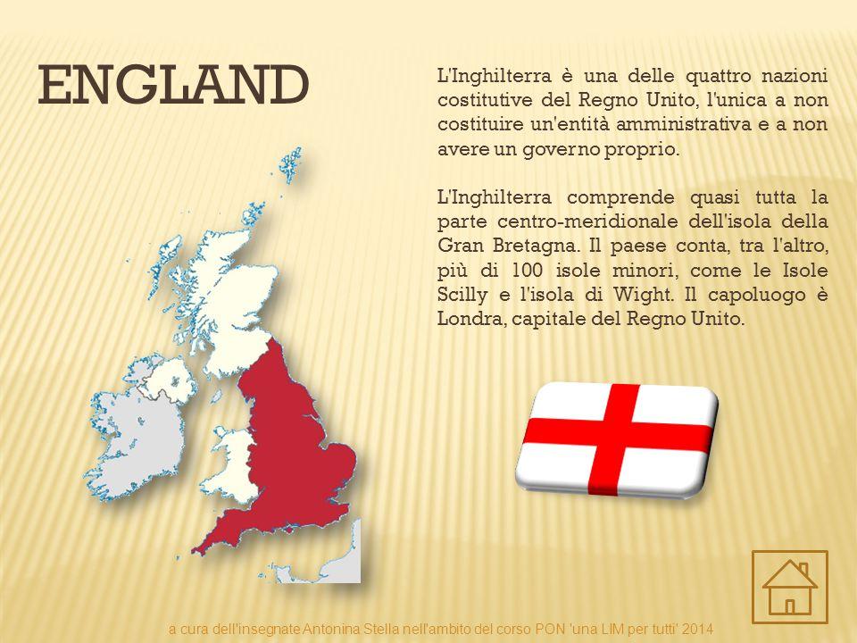 ENGLAND L'Inghilterra è una delle quattro nazioni costitutive del Regno Unito, l'unica a non costituire un'entità amministrativa e a non avere un gove
