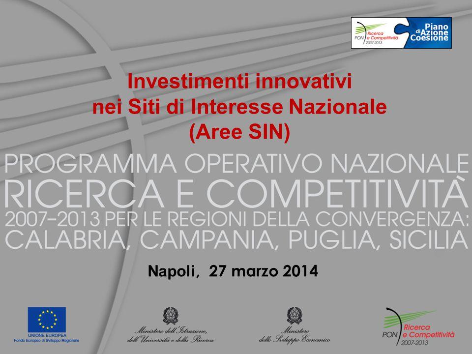 Investimenti innovativi nei Siti di Interesse Nazionale (Aree SIN) Napoli, 27 marzo 2014