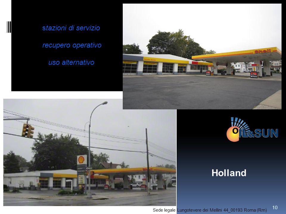 Holland stazioni di servizio recupero operativo uso alternativo 10 Sede legale Lungotevere dei Mellini 44_00193 Roma (Rm)