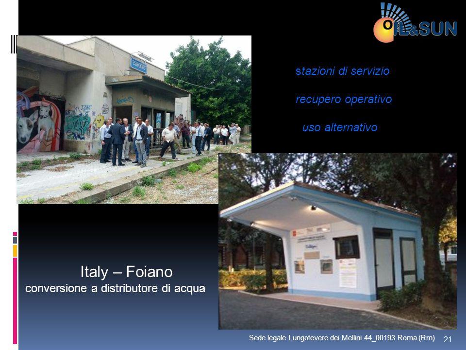 Italy – Foiano conversione a distributore di acqua stazioni di servizio recupero operativo uso alternativo 21 Sede legale Lungotevere dei Mellini 44_0