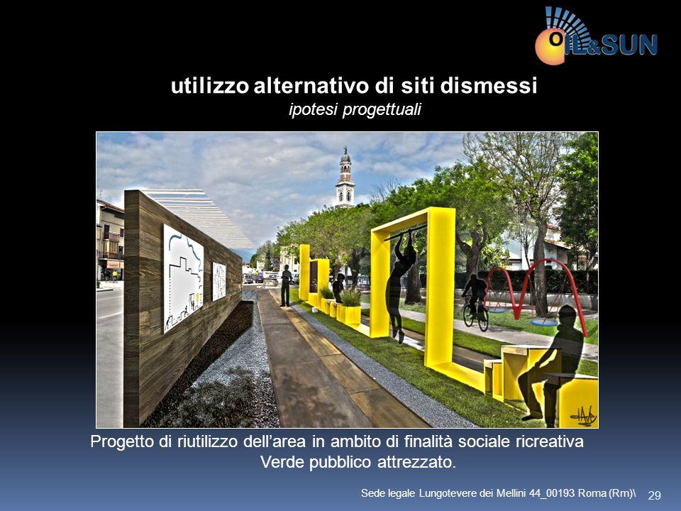 Progetto di riutilizzo dell'area in ambito di finalità sociale ricreativa Verde pubblico attrezzato. utilizzo alternativo di siti dismessi ipotesi pro