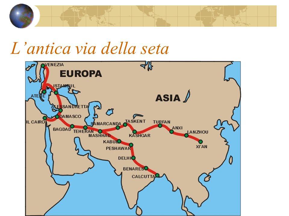 L'antica via della seta Al contrario della via delle spezie questo percorso era per via terra ed ebbe lunghi periodi di crisi Spesso infatti l'impero