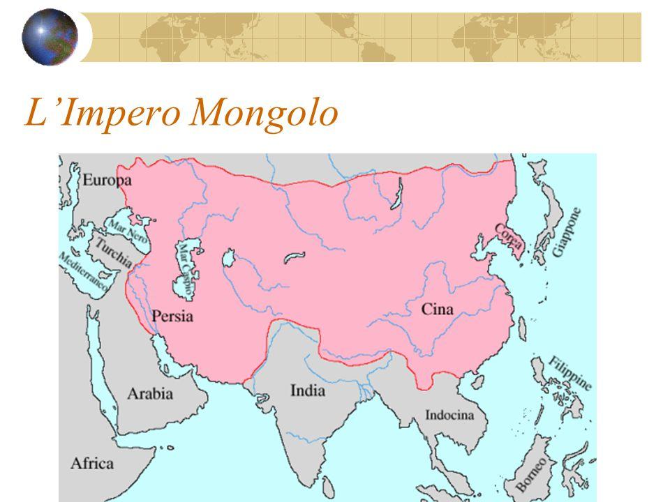 L'Impero Mongolo Quando Gengis Khan realizzò il suo immenso impero (metà del 1200) i viaggi furono di nuovo sicuri I primi viaggiatori, fra cui Marco