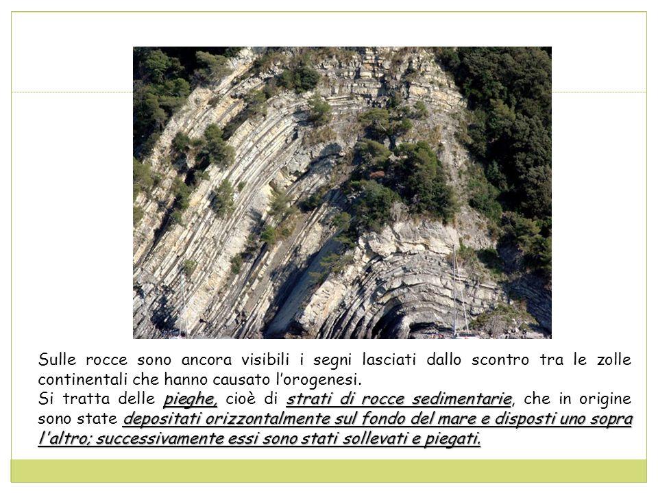 Sulle rocce sono ancora visibili i segni lasciati dallo scontro tra le zolle continentali che hanno causato l'orogenesi.