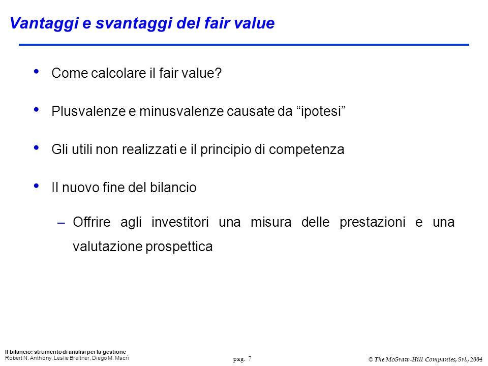 pag. 7 Il bilancio: strumento di analisi per la gestione Robert N.