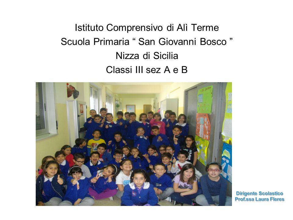 Istituto Comprensivo di Alì Terme Scuola Primaria San Giovanni Bosco Nizza di Sicilia Classi III sez A e B
