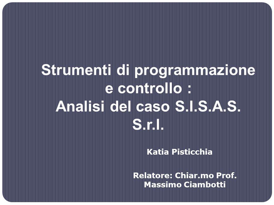 Strumenti di programmazione e controllo : Analisi del caso S.I.S.A.S.