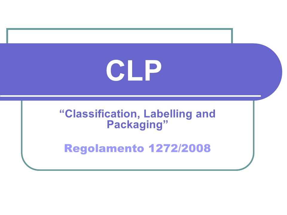 INTRODUZIONE Entrata in vigore il 20 gennaio 2009, la nuova normativa europea CLP sulla classificazione, etichettatura ed imballaggio delle sostanze pericolose ha lo scopo di uniformare la legislazione europea con quella delle Nazioni Unite GHS (United Nations Globally Harmonised System).